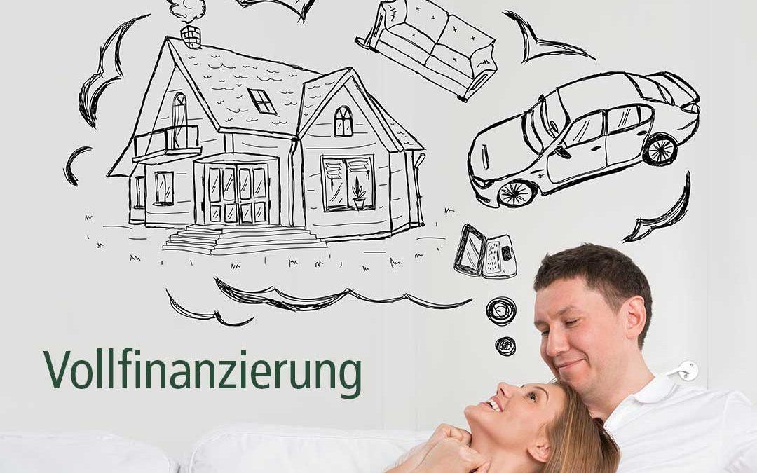 Vollfinanzierung – Baufinanzierung ohne Eigenkapital